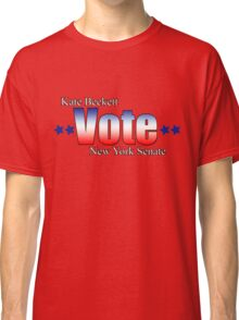 Kate Beckett for NY state Senate Classic T-Shirt