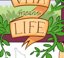 Vita Means Life Sticker