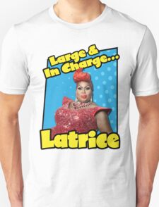 Large & In Charge... Latrice! T-Shirt
