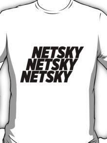 3 Netsky shirt T-Shirt