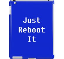 Just Reboot It - white on blue iPad Case/Skin