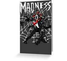 Venom - The Madness Greeting Card