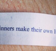 Winners make their own luck fortune cookie Sticker