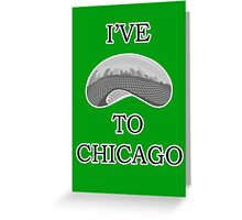 I've Bean To Chicago Greeting Card