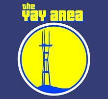 The YAY AREA Unisex T-Shirt