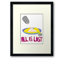 All is Lost Framed Print