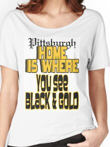 Pittsburgh Home Women's Relaxed Fit T-Shirt