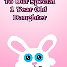 Kawaii Bunny 1 year old Birthday Card by Rajee