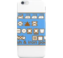 WASH AND IRON POETRY PICTOGRAMS iPhone Case/Skin