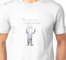 Free Healthcare for All! Unisex T-Shirt
