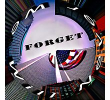 9-11 We Will Never Forget Photographic Print