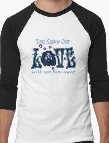 NOT FADE AWAY!!! Men's Baseball ¾ T-Shirt