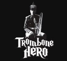 Trombone Hero by crazytees