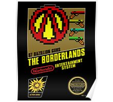 Borderlands - 8 Bit NES Artwork Cover Poster