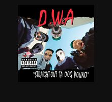 D.W.A Straight Out Ta Dog Pound Unisex T-Shirt