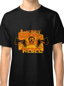 Rockabilly Rebel Classic T-Shirt