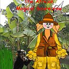 Limpopo - The African Magical Scarecrow by Lynn Santer