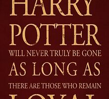 harry potter loyal quotes by fabiopapeng