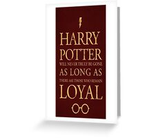 harry potter loyal quotes Greeting Card