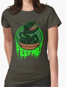 FEED ME! Womens Fitted T-Shirt