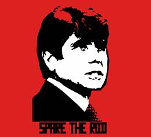 Spare the Rod Unisex T-Shirt