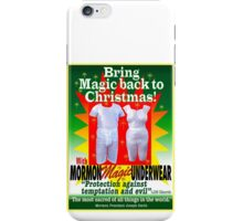 Mormon Underwear...Christmas Magic! iPhone Case/Skin