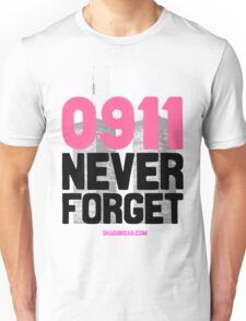 0911 Never Forget Unisex T-Shirt