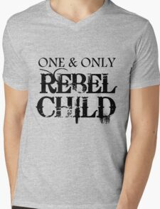 ONE AND ONLY REBEL CHILD Mens V-Neck T-Shirt
