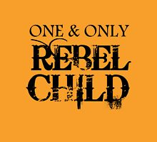 ONE AND ONLY REBEL CHILD Womens Fitted T-Shirt