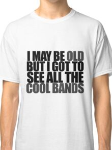 old humor Classic T-Shirt