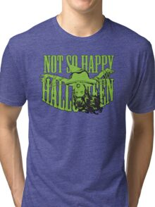 Not so Happy Halloween Tri-blend T-Shirt
