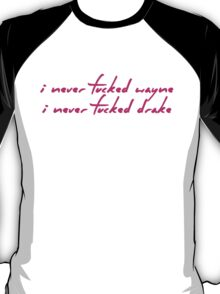 The Pinkpint: Only [I Never Lyric] T-Shirt