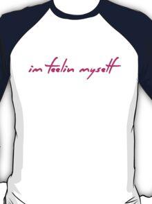 The Pinkprint: Feeling Myself [Feelin Lyric] T-Shirt