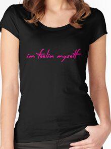 The Pinkprint: Feeling Myself [Feelin Lyric] Women's Fitted Scoop T-Shirt