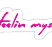 The Pinkprint: Feeling Myself [Feelin Lyric] Sticker