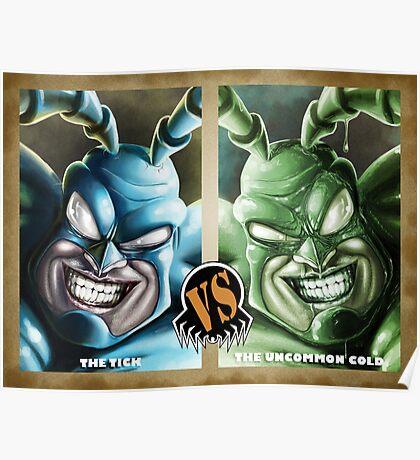The Tick VS The Uncommon Cold Poster