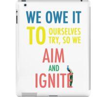 So We Aim and Ignite iPad Case/Skin