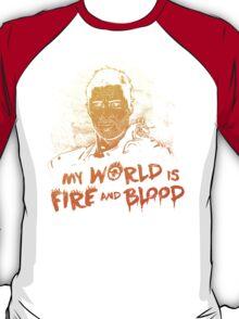 My World is Fire T-Shirt