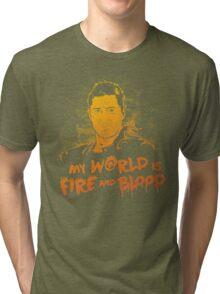My World is Fire Tri-blend T-Shirt