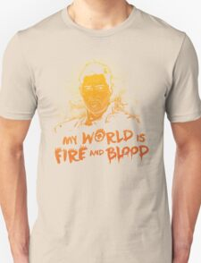 My World is Fire T-Shirt
