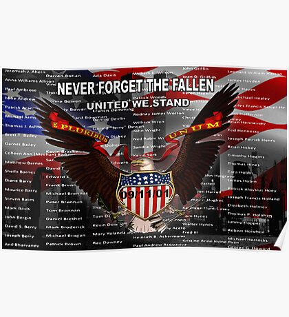 NEVER FORGET THE FALLEN  09/11/01 Poster