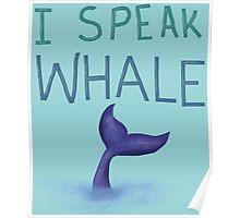 I Speak Whale  Poster