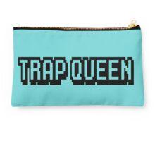 Trap Queen Studio Pouch