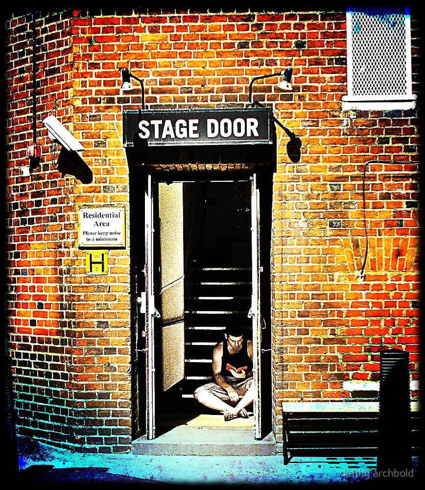Stage Door by kathy archbold