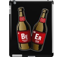 I drink beer periodically iPad Case/Skin