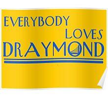 Everybody Loves Draymond Blue Poster