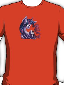 Aggressively Motivational Twilight Sparkle T-Shirt