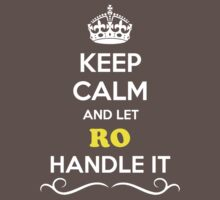 Keep Calm and Let RO Handle it Kids Clothes