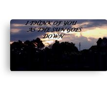 I THINK OF YOU Canvas Print