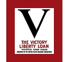 Victory Liberty Loan Industrial Honor Emblem  Photographic Print